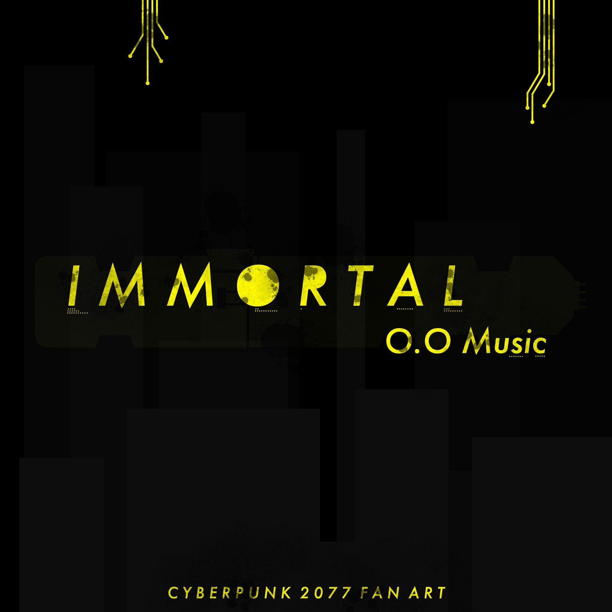 《Immortal(不朽)》:《赛博朋克2077》同人音乐+剧情