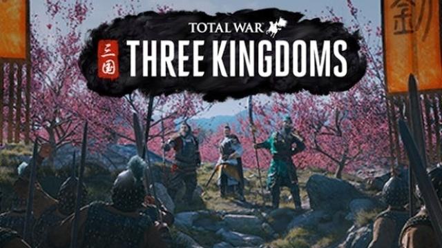 《全面战争:三国》发售日期推迟至5月23日