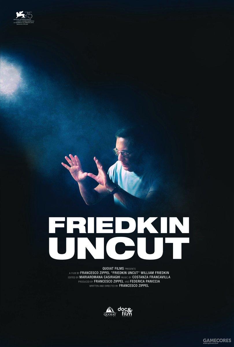 3.《弗雷德金未剪辑》(Friedkin Uncut)