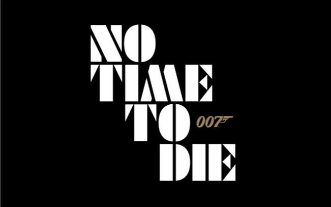 第25部《007》正式定名《No Time to Die》,预计将于2020年4月上映