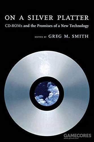 On a Silver Platter: CD-ROMs and the Promise of a New Technology