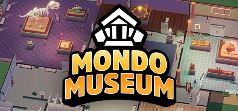 创建自己的博物馆:《蒙多博物馆》上线Steam商店页