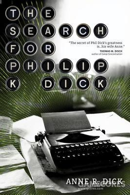The Search for Philip K. Dick,1995年出版