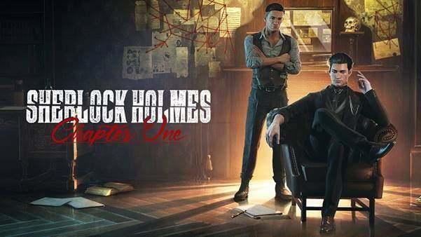 开发者公布《福尔摩斯:第一章》详情,玩家将扮演初涉侦探职涯的青年夏洛克