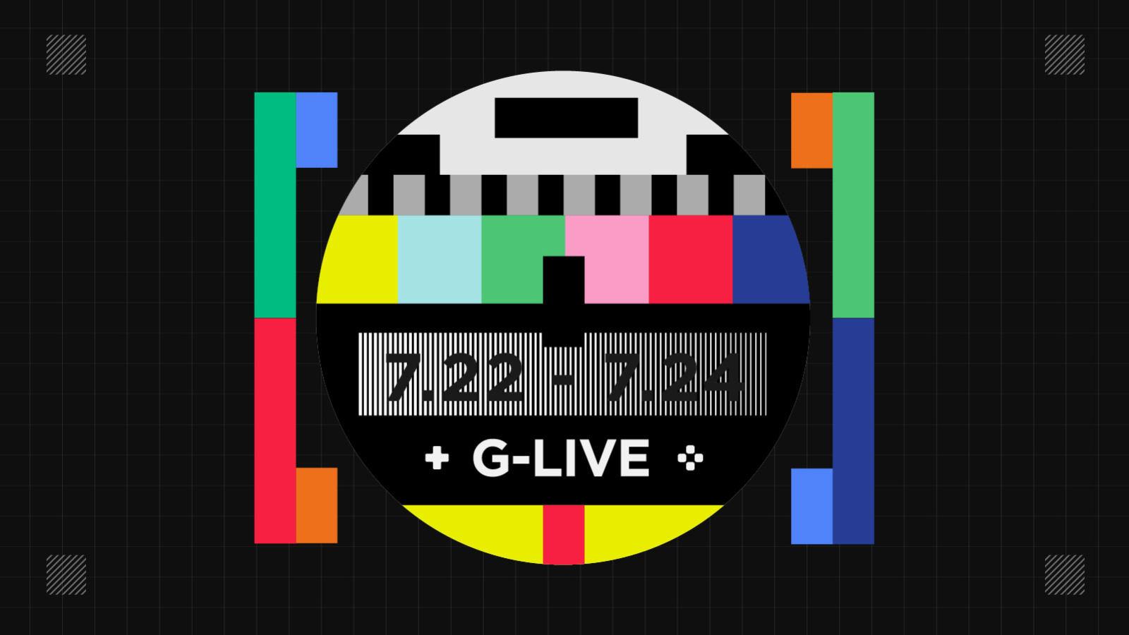 「Glive」本周尝试一档情感专题节目,另外还有Xbox第一方发布会 7.22~7.24常规直播预告
