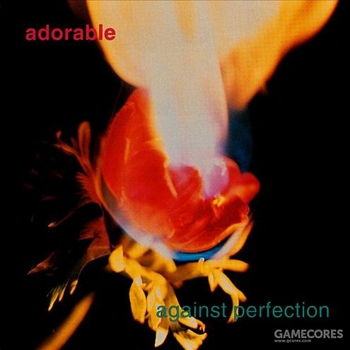 Against Perfection - Adorable